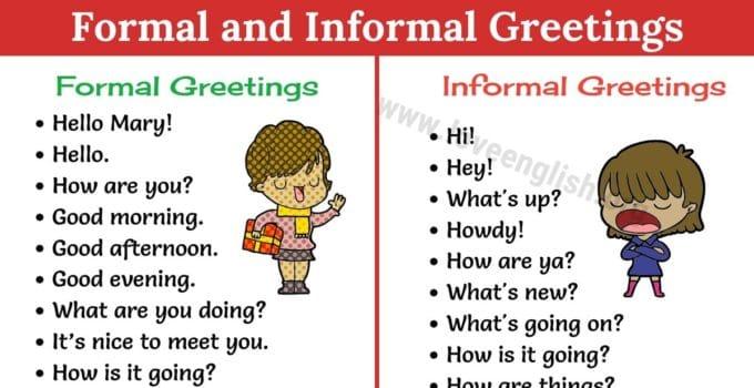 Formal and Informal Greetings