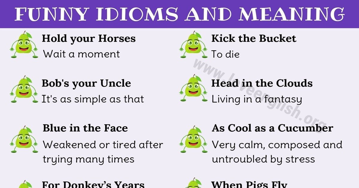 Funny Idioms: List of 25 Best Funny Idioms You May Not Know