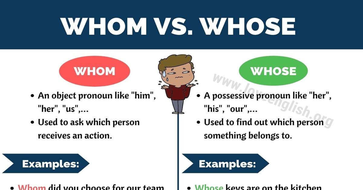 WHOM vs WHOSE