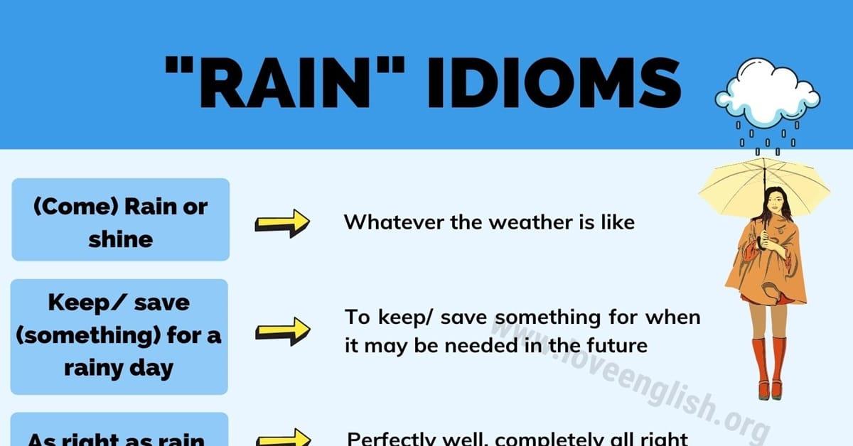 Rain Idioms