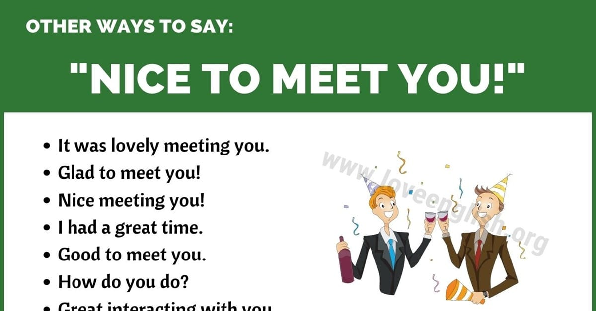 Nice To Meet You 16 Different Ways To Say Nice To Meet You Love English