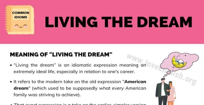 "Living the Dream: Meaning & Examples of the Idiom ""Living the Dream"" 1"