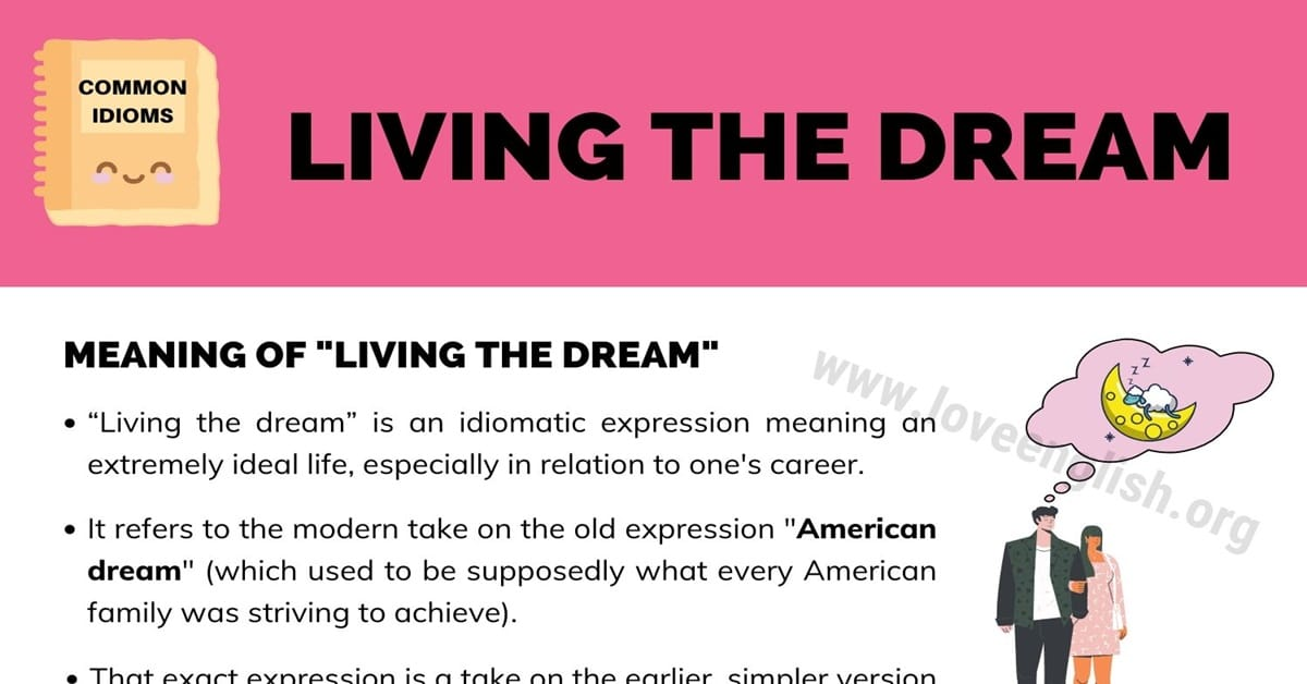 """Living the Dream: Meaning & Examples of the Idiom """"Living the Dream"""" 1"""